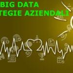 big data e strategie aziendali
