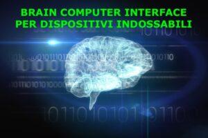 Brain Computer Interface per dispositivi indossabili