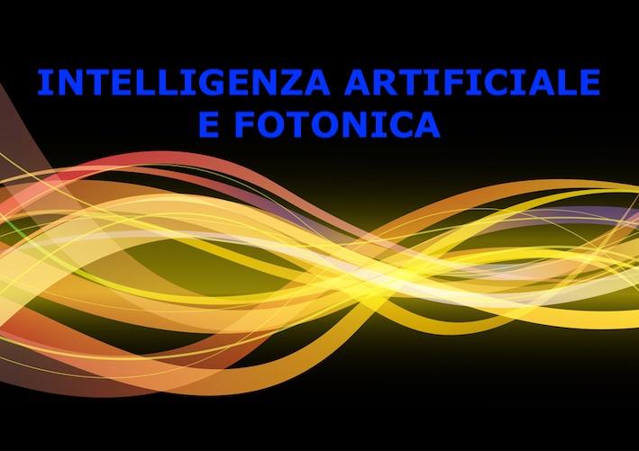 intelligenza artificiale e fotonica